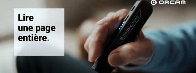 Orcam Read une technologie disponible dans nos magasins EcouterVoir